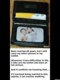 Meme Wallet - keep my wifes picture in my wallet joke