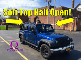 jeep wrangler unlimited softtop jeep wrangler unlimited top halfway partially open geeks