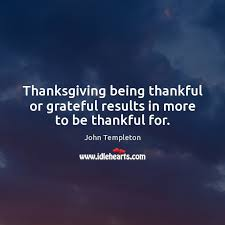templeton quote thanksgiving being thankful or grateful