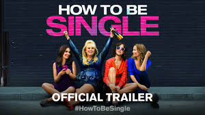 how to be single official trailer 1 hd youtube
