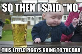 The Best Funny Memes - the best of drunk baby meme 37 pics