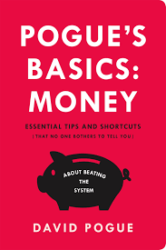 pogue u0027s basics money essential tips and shortcuts that no one