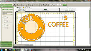 Cricut Craft Room Software - coffee logo for tumblers and cups youtube