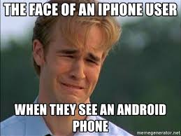 Iphone User Meme - the face of an iphone user when they see an android phone dawson