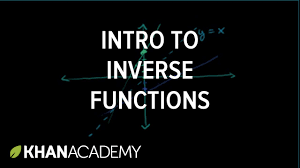 introduction to function inverses functions and their graphs