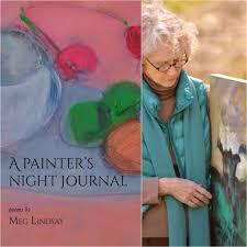 a painter a painter u0027s night journal by meg lindsay u2013 finishing line press
