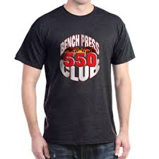 Powerlifting Bench Press Shirt Bench Press 550 Club T Shirt U003e 550 Pound Club U003e Bodybuilding