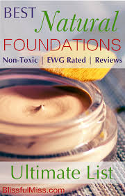 13 best natural makeup foundations ewg safe reviews blissful miss