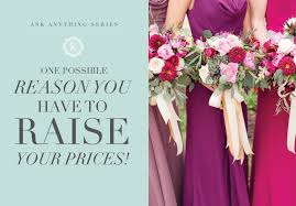 wedding photography prices how to when you to raise your prices virginia wedding