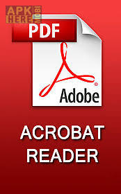 adobe reader android apk adobe acrobat reader for android free at apk here store