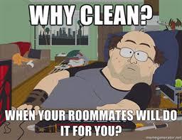 Housemate Meme - 10 reasons why roommates suck smosh