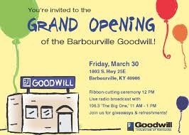 Opening Ceremony Invitation Card Wording Barbourville Grand Opening Invitation Goodwill Industries Of
