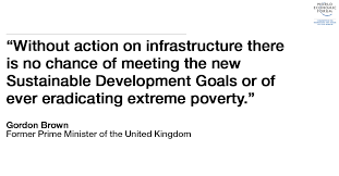 gordon brown it u0027s time to take infrastructure seriously world