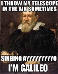 Galileo Meme - galileo meme air telescope lol pinterest cartoon meme and