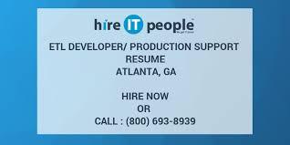 Oracle Production Support Resume Etl Developer Production Support Resume Atlanta Ga Hire It