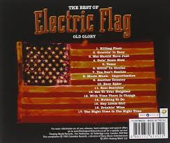 Do You Have A Flag Electric Flag Best Of Electric Flag An American Music Band