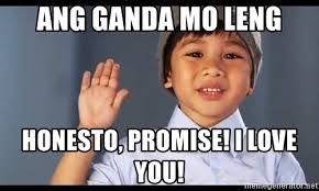 Ganda Mo Meme - ang ganda mo leng honesto promise i love you honesto meme