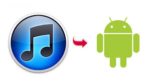 android itunes transfer itunes to android sync itunes library with android