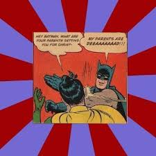 Batman And Robin Slap Meme - create meme batman slapping robin shut up batman robin