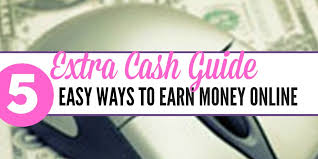 easy way to earn money guide 5 easy ways to earn money