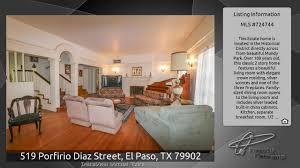 519 porfirio diaz street el paso tx 79902 youtube