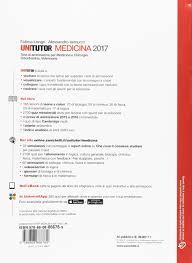 test d ingresso medicina unitutor medicina 2017 test di ammissione per medicina e