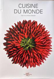 livre de cuisine du monde paolo paci cuisine du monde quoi lire