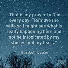 The Best Quote About Love by Elizabeth Lesser Quote On Fear Truths Faith And Wisdom