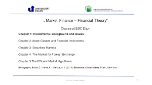 market finance u2013 financial theory u201c course at esc dijon ppt video