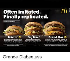 Big Mac Meme - often imitated finally replicated for a limited time mac jr w big