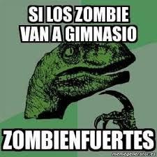 Memes Gym - meme zombies van al gym zombienfuertes memes en internet crear