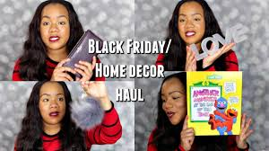 home decor black friday black friday home decor haul home goods kohls nordstrom and