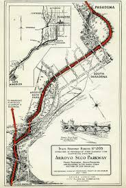 Los Angeles Freeway Map by History Of The Arroyo Seco Parkway Preserved In Museum U0027s Archives