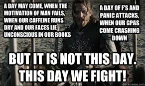 Aragorn Meme - aragorn memes not this day aragorn a day may come when the