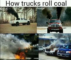 jokes on dodge trucks chevy jokes on how trucks roll coal ford dodge chevy