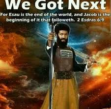 2 esdras 6 6 10 for esau is the end of the world and jacob is the
