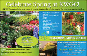 kingwood garden center proof living magazine