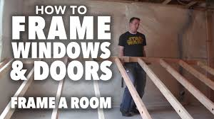 how to frame a room part 2 framing windows and doors youtube