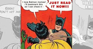 Batman And Robin Meme Creator - 15 of the most unique batman slapping robin memes thethings