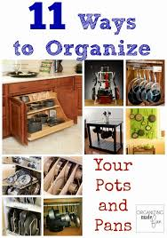 how to organize pots and pans in cabinet organizing made 11 ways to organize pots and pans