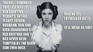 Princess Leia Meme - princess leia meme skywalker boys never tempted by the dark side