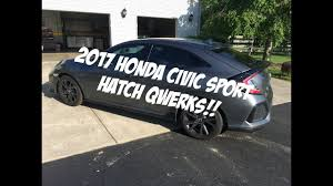 2017 honda civic sport hatch build shortcuts youtube