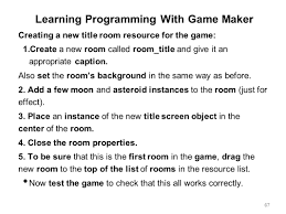 learning computer programming by creating computer games ppt