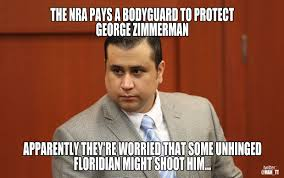 Zimmerman Memes - george zimmerman and the nra imgur