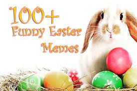 Easter Funny Memes - 100 funny easter memes memes of easter