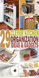 526 best organizing kitchens images on pinterest kitchen
