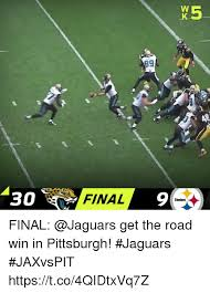 Jaguars Memes - o final 9 steelers final get the road win in pittsburgh jaguars