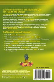 the raw secrets the raw food diet in the real world 3rd edition