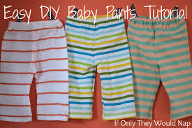 free pattern pajama pants easy diy baby pants tutorial if only they would nap