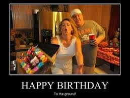 Adult Birthday Memes - happy birthday to the ground imgur